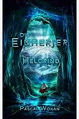 Die Einherjer: Helgrind (German Edition) Kindle Edition