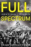 Full Spectrum: India's Wars, 1972-2020