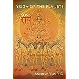 Yoga of the Planets: Surya, the Sun
