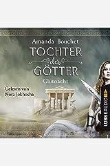 Glutnacht: Tochter der Götter 1 Audible Audiobook