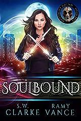 Soulbound: An Urban Fantasy Epic Adventure (Mortality Bound Book 5) Kindle Edition