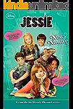 Jessie: New Nanny (Jessie Junior Novel Book 2)