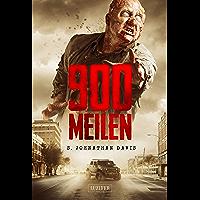 900 MEILEN: Zombie-Thriller