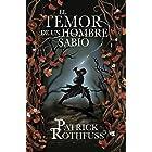 El temor de un hombre sabio (Crónica del asesino de reyes 2) (Spanish Edition)