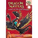 Dragon Masters #6: Flight of the Moon Dragon