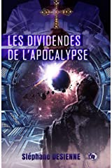 Les dividendes de l'Apocalypse Format Kindle