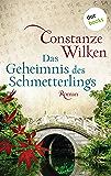 Das Geheimnis des Schmetterlings: Roman (German Edition)