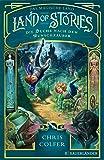 Land of Stories: Das magische Land 1 – Die Suche nach dem Wunschzauber (The Land of Stories)