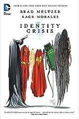 Identity Crisis TP New Edition Paperback
