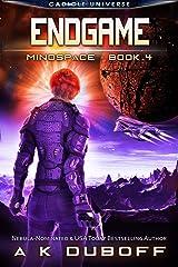 Endgame (Mindspace Book 4): A Cadicle Space Opera Adventure Kindle Edition