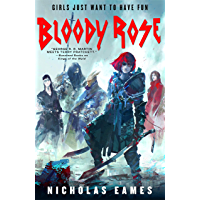 Bloody Rose: The Band, Book Two (English Edition)