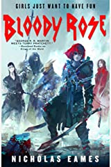 Bloody Rose: The Band, Book Two Kindle Edition