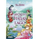 El secreto de las hadas del lago (Tea Stilton)
