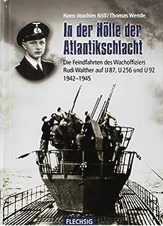 Korvettenkapitän Otto Adalbert Schnee Feindfahrten Geschichte U-Boot Krieg Buch