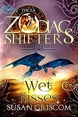 Wet Kisses: A Zodiac Shifters Paranormal Romance: Pisces (The Sectorium Book 5) Kindle Edition