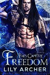 Freedom (Fae's Captive Book 8) Kindle Edition