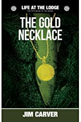 The Gold Necklace (Life at the Lodge Book 5) Kindle Edition