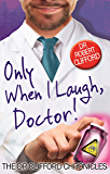 Only When I Laugh, Doctor (The Dr Clifford Chronicles)