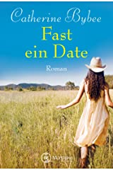Fast ein Date (Not Quite Serie 1) Kindle Ausgabe