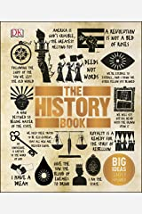 The History Book: Big Ideas Simply Explained Kindle Edition