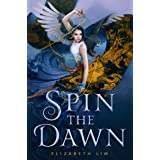 Spin the Dawn: 1 (The Blood of Stars)