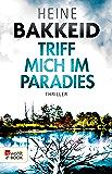 Triff mich im Paradies (Thorkild Aske 2)