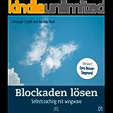 Blockaden lösen: Selbstcoaching mit wingwave (Quadro 49)