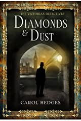 Diamonds & Dust (The Victorian Detectives Book 1) Kindle Edition