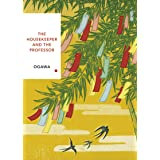 The Housekeeper and the Professor: Vintage Classics Japanese Series (Vintage Classic Japanese Series)
