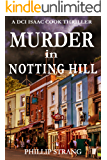 Murder in Notting Hill (DCI Cook Thriller Series Book 6) (English Edition)