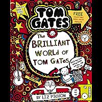 The Brilliant World of Tom Gates (Tom Gates series Book 1)