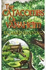 The Catacombs of Vanaheim (The Nine Worlds Book 2) Kindle Edition
