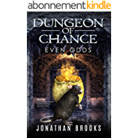 Dungeon of Chance: Even Odds: A Dungeon Core Novel (Serious Probabilities Book 1) (English Edition)