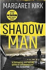 Shadow Man Kindle Edition
