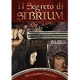 Il segreto di Sibrium