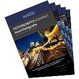 Inspiracles Nachtfotografie Foto-Rezepte Kompakt - 5 Spickzettel zum Fotografieren Lernen für Einsteiger, DIN A 6, Wasserfest, Reissfest