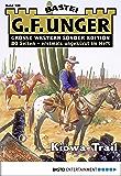 G. F. Unger Sonder-Edition 130 - Western: Kiowa-Trail (German Edition)