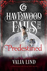 Predestined (Havenwood Falls High Book 26) Kindle Edition