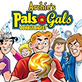 Archie's Pals 'n' Gals Double Digest (Issues) (2 Book Series)
