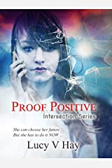Proof Positive (Intersection Series Book 1) Kindle Edition