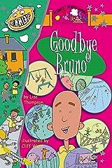 Goodbye Bruno (Plunkett Street Book 4) Kindle Edition