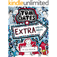 Tom Gates 6: Extra Special Treats (not) (Tom Gates series)
