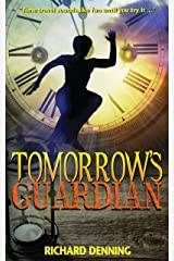 Tomorrow's Guardian (Hourglass Institute Series Book 1) Kindle Edition