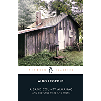 A Sand County Almanac: And Sketches Here and There (Penguin Classics) (English Edition)