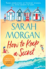 How To Keep A Secret: A fantastic and brilliant feel-good summer read that you won't want to end! Kindle Edition