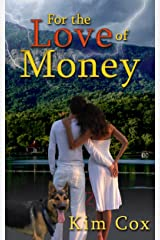 For the Love of Money: Romantic Mystery Kindle Edition