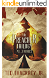 The Preacher Trilogy: All Three Novels (The Preacher Thrillers)