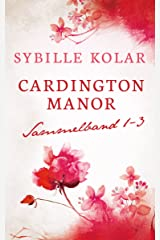 CARDINGTON MANOR Sammelband 1-3 Kindle Ausgabe
