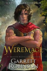 Weremage: A Book of Underrealm (The Nightblade Epic 5) Kindle Edition