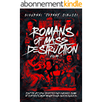 Romans of Mass Destruction: How the Vatican created and enabled some of history's most monstrous serial killers…